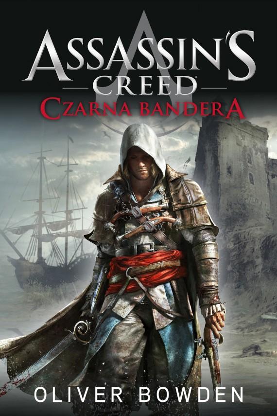 okładka Assassin's Creed: Czarna bandera. Ebook | EPUB, MOBI | Oliver Bowden