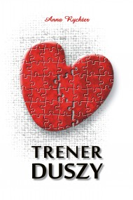 okładka Trener duszy. Ebook | EPUB,MOBI | Anna  Rychter