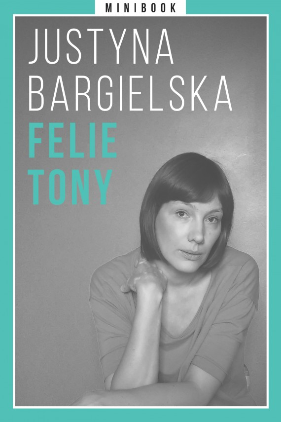 okładka Bargielska. Felietony. Minibook. Ebook | EPUB, MOBI | Justyna Bargielska