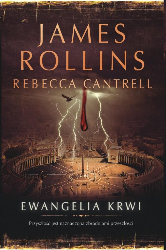 okładka Ewangelia krwi. Ebook | EPUB, MOBI | James Rollins, Rebecca Cantrell
