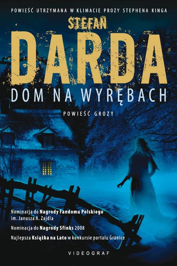 okładka Dom na Wyrębach. Ebook | EPUB, MOBI | Stefan Darda