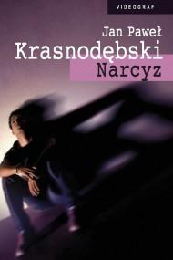 okładka Narcyz. Ebook | EPUB,MOBI | Jan Paweł Krasnodębski