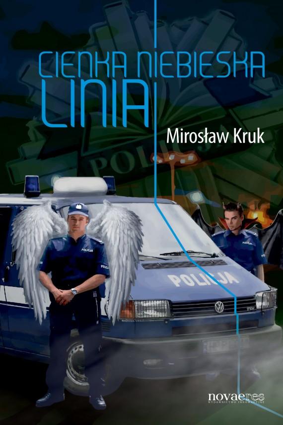 okładka Cienka niebieska linia. Ebook | EPUB, MOBI | Mirosław  Kruk