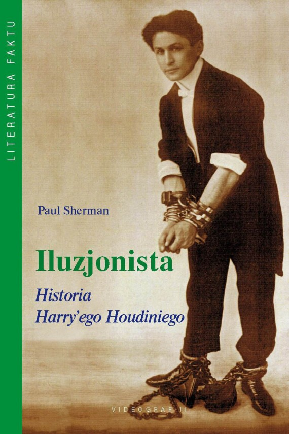 okładka Iluzjonista. Historia Harry'ego Houdiniego. Ebook | EPUB, MOBI | Paul Sherman
