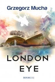 okładka London eye. Ebook | EPUB,MOBI | Grzegorz  Mucha