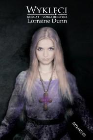 okładka Wyklęci. Księga I - córka heretyka. Ebook   EPUB,MOBI   Lorraine  Dunn
