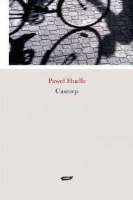 okładka Castorp. Ebook | EPUB,MOBI | Paweł Huelle