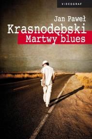 okładka Martwy blues. Ebook | EPUB,MOBI | Jan Paweł Krasnodębski