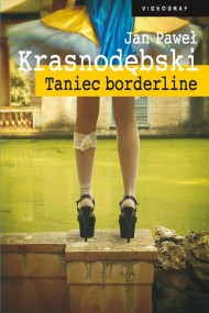 okładka Taniec borderline. Ebook | EPUB,MOBI | Jan Paweł Krasnodębski