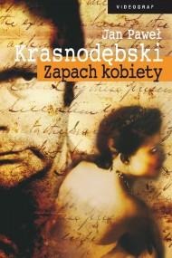 okładka Zapach kobiety. Ebook | EPUB,MOBI | Jan Paweł Krasnodębski