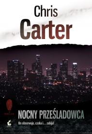 okładka Nocny prześladowca. Ebook | papier | Chris Carter
