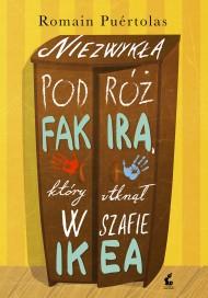 okładka Niezwykła podróż fakira, który utknął w szafie Ikea. Ebook | papier | Romain Puértolas