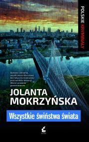 okładka Wszystkie świństwa świata. Ebook | EPUB,MOBI | Jolanta Mokrzyńska
