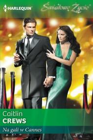 okładka Na gali w Cannes. Ebook | EPUB,MOBI | Caitlin Crews