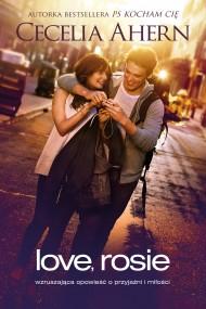 okładka Love, Rosie. Ebook | EPUB,MOBI | Cecelia Ahern