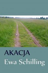 okładka Akacja, Ebook | Ewa Schilling