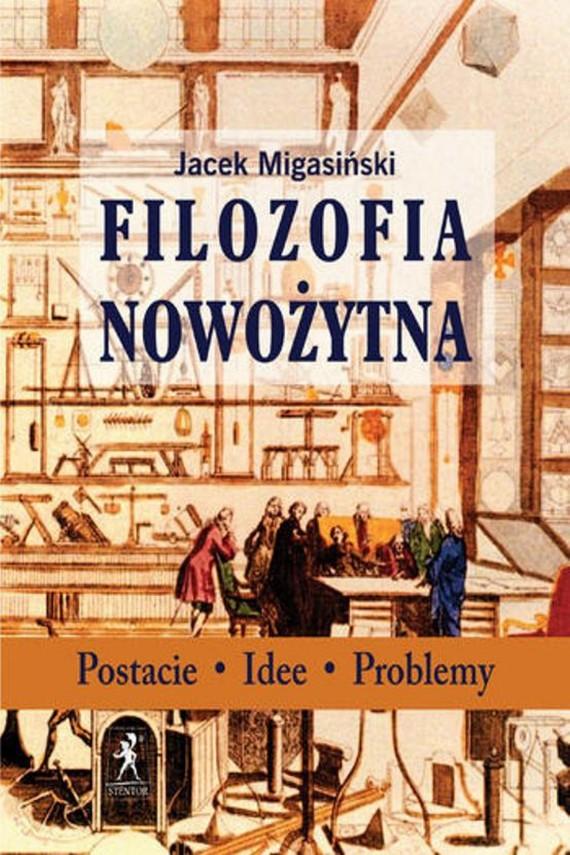 okładka Filozofia nowożytnaebook | EPUB, MOBI | Jacek  Migasiński