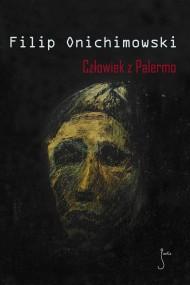 okładka Człowiek z Palermo. Ebook | EPUB,MOBI | Filip  Onichimowski