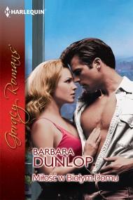 okładka Miłość w Białym Domu. Ebook | EPUB,MOBI | Barbara Dunlop