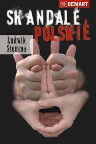 okładka Skandale Polskie. Ebook | Ludwik  Stomma