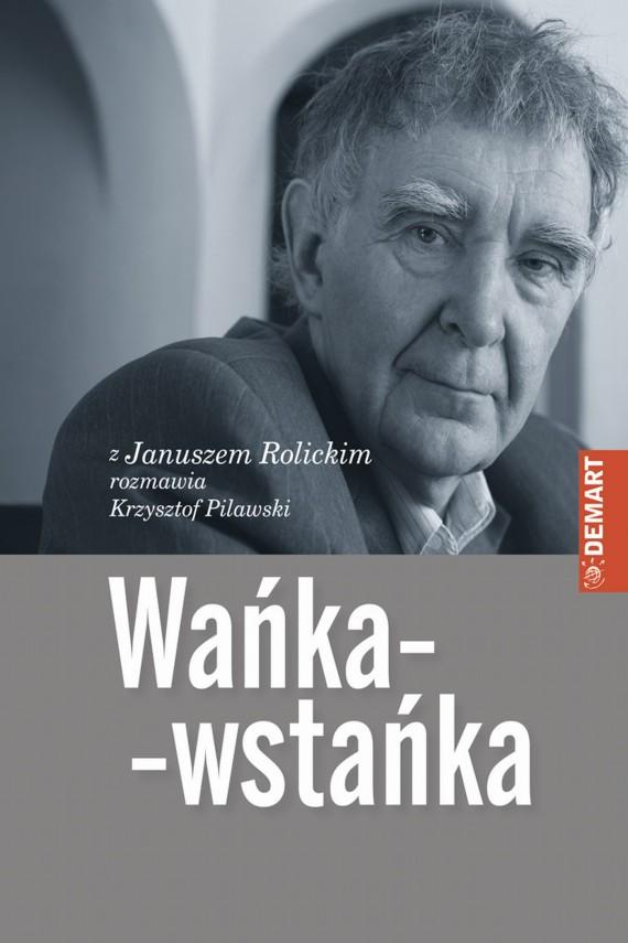 okładka Wańka-wstańkaebook | EPUB, MOBI | Janusz  Rolicki, Krzysztof  Pilawski