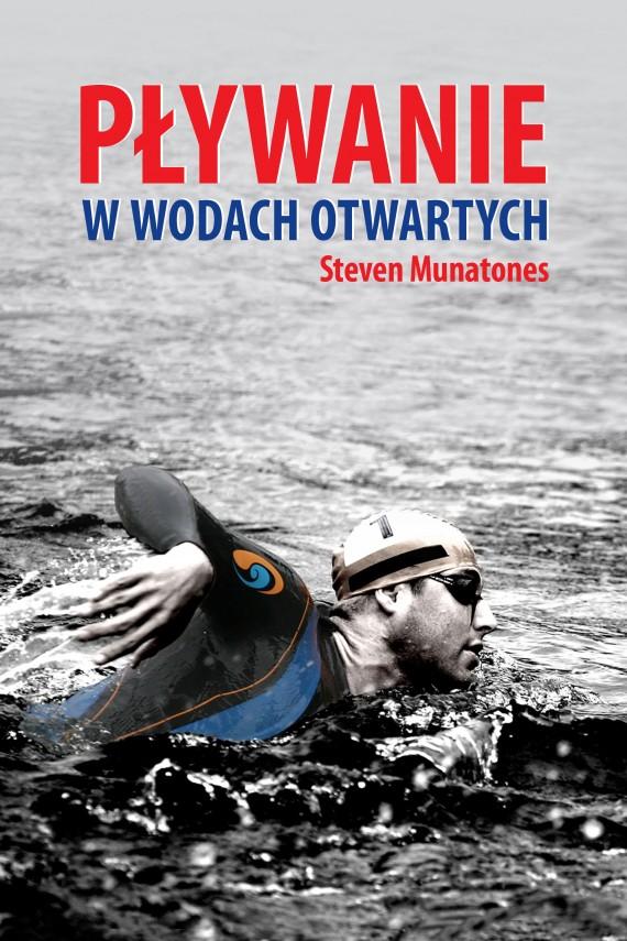 okładka Pływanie w wodach otwartych. Ebook | EPUB, MOBI | Steven  Munatones