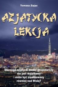 okładka Azjatycka lekcja. Ebook | EPUB,MOBI | Tomasz Sebastian Zając
