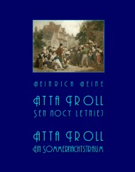 okładka Atta Troll. Sen nocy letniej. Atta Troll. Ein Sommernachtstraum. Ebook   EPUB,MOBI   Heinrich  Heine