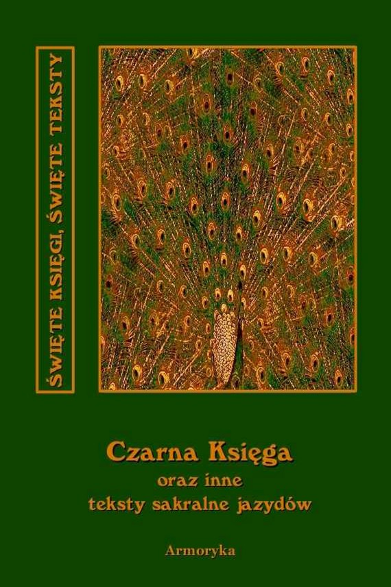 okładka Czarna księga oraz inne teksty sakralne jazydów. Ebook | EPUB, MOBI | Nieznany
