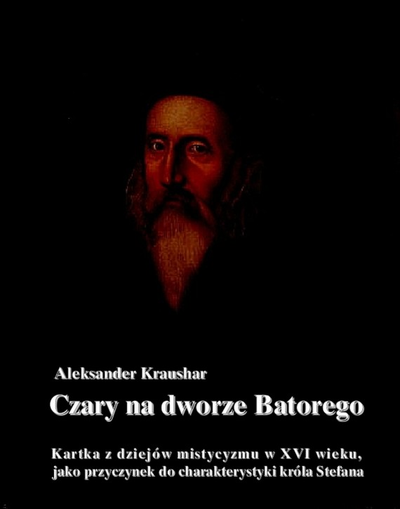 okładka Czary na dworze Batorego. Ebook | EPUB, MOBI | Aleksander  Kraushar