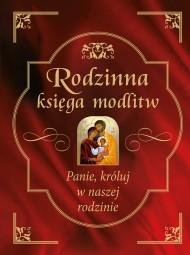 okładka Rodzinna księga modlitw. Ebook | papier | Bożena Hanusiak