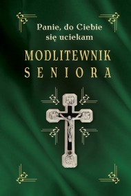 okładka Modlitewnik seniora. Ebook | EPUB,MOBI | Opracowanie zbiorowe
