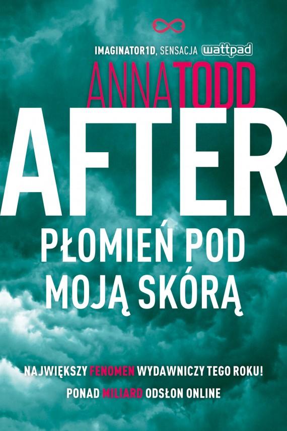 okładka After. Płomień pod moją skórąebook | EPUB, MOBI | Anna Todd
