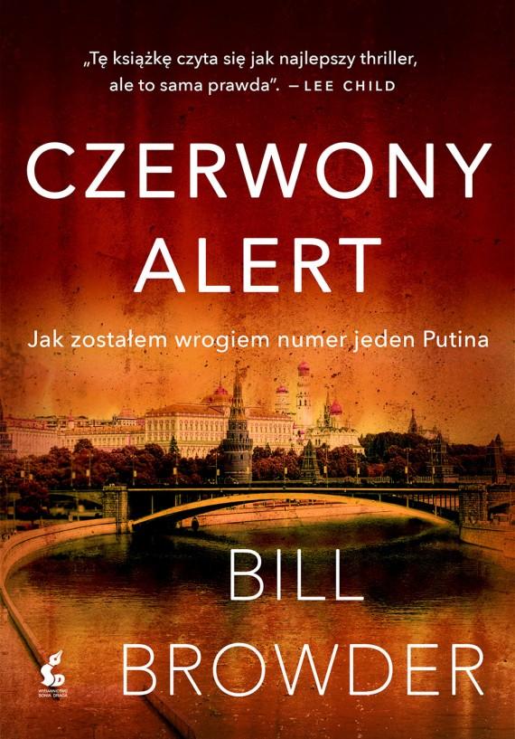 okładka Czerwony alert. Jak zostałem wrogiem numer jeden Putina. Ebook | EPUB, MOBI | Bill Browder