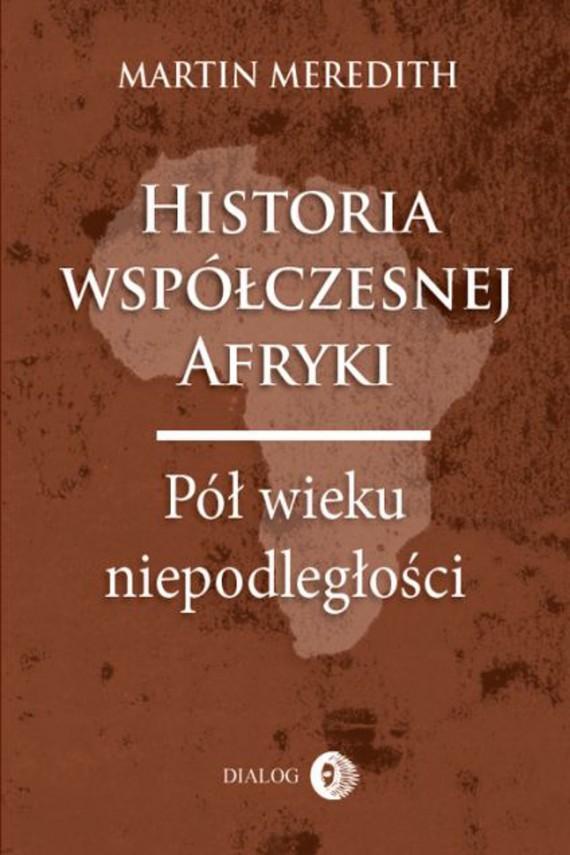okładka Historia współczesnej Afryki. Pół wieku niepodległościebook | EPUB, MOBI | Martin  Meredith