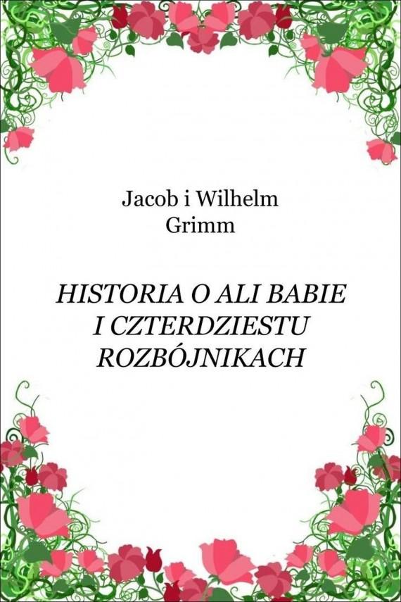 okładka Historia o Ali Babie i czterdziestu rozbójnikach. Ebook   EPUB, MOBI   Jacob i Wilhelm Grimm