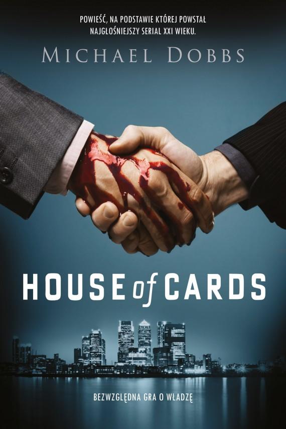 okładka House of Cards. Bezwzględna gra o władzę. Ebook | EPUB, MOBI | Michael Dobbs