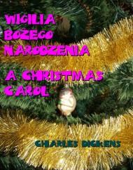 okładka Wigilia Bożego Narodzenia. A Christmas Carol. Ebook | EPUB,MOBI | Charles  Dickens
