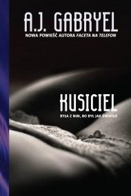 okładka Kusiciel. Ebook | EPUB,MOBI | A.J. Gabryel