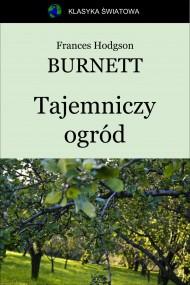 okładka Tajemniczy ogród, Ebook   Frances Hodgson Burnett