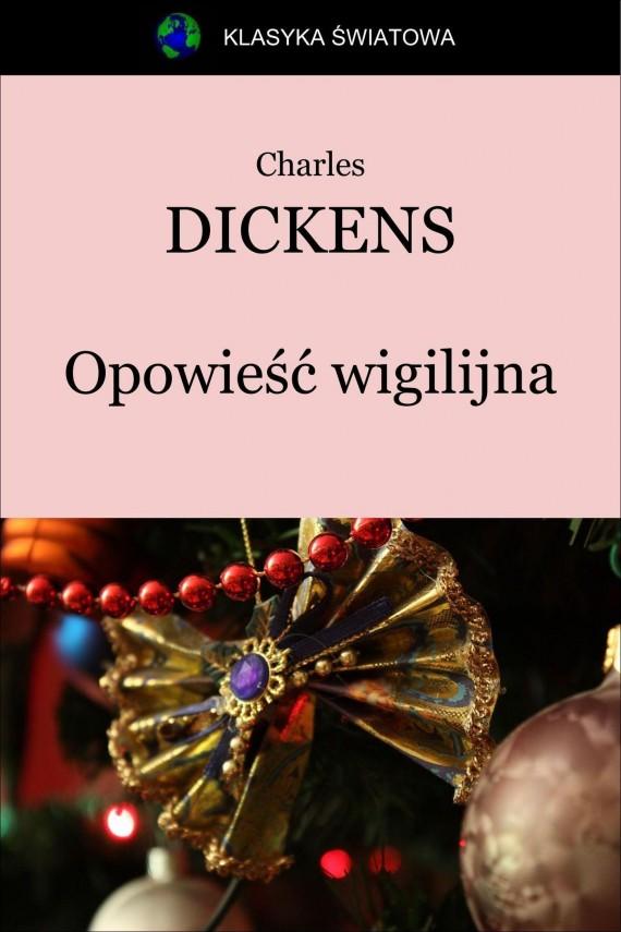 okładka Opowieść wigilijnaebook | EPUB, MOBI | Charles Dickens