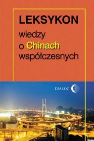 okładka Leksykon wiedzy o Chinach współczesnych. Ebook | EPUB,MOBI | Opracowanie zbiorowe