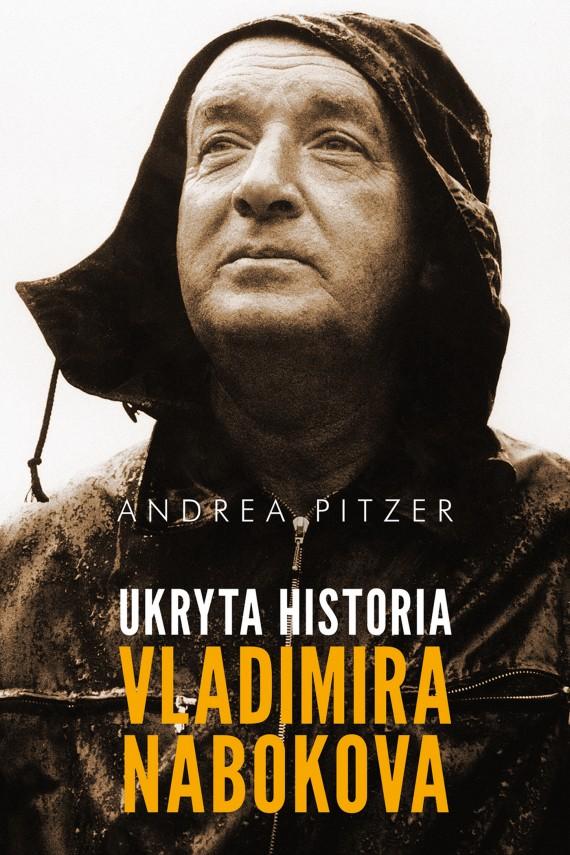 okładka Ukryta historia Vladimira Nabokova. Ebook | EPUB, MOBI | Andrea Pitzer