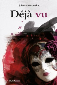 okładka Déjà vu. Ebook | EPUB,MOBI | Jolanta Kosowska