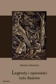 okładka Legendy i opowieści ludu Basków. Ebook | EPUB,MOBI | Mariana  Monteiro