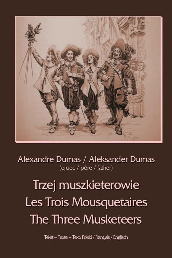 okładka Trzej muszkieterowie - Les Trois Mousquetaires - The Three Musketeers. Ebook | EPUB, MOBI | Aleksander  Dumas