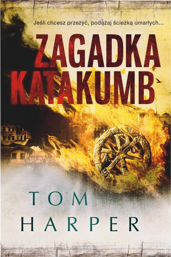 okładka Zagadka katakumb. Ebook | EPUB, MOBI | Tom Harper