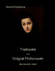 okładka Trędowata oraz Ordynat Michorowski. Ebook | EPUB,MOBI | Helena  Mniszkówna