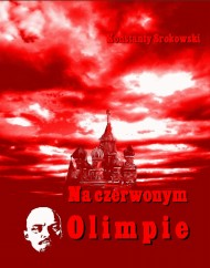 okładka Na czerwonym Olimpie. Ebook | EPUB,MOBI | Konstanty  Srokowski