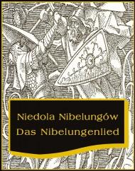 okładka Niedola Nibelungów inaczej Pieśń o Nibelungach, Ebook | Nieznany